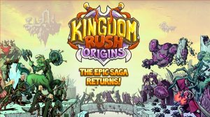 Kingdom Rush Origins на андроид