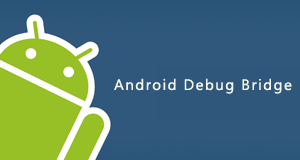 Android Debug Bridge для полной настройки андроид