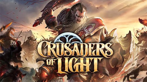 Crusaders of Light на андроид