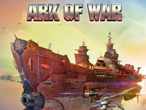 Ark of War на андроид