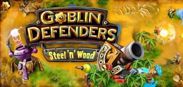 Goblin Defenders: Steel'n'Wood на андроид