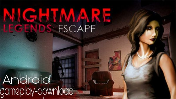 Nightmare Legends: Escape - The Horror Game на андроид